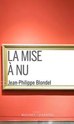 La mise a nu Blondel, Jean-Philippe