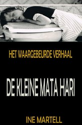 De Kleine Mata Hari Martell, Ine