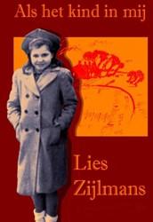 Als het kind in mij -Herinneringen aan mijn jeugd Zijlmans, Lies