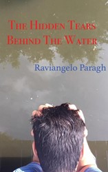 The Hidden Tears Behind The Water Paragh, Raviangelo
