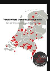 Verantwoord werken aan veiligheid! -een jaar online leeropbrengste n van SRDG Verbrugge, Joost