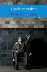 Parels en draken -Columns met een knipoog Smulders, Roland