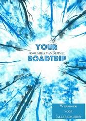 Your roadtrip -Ontdek jouw persoonlijke krach t Van Bemmel, Anoushka