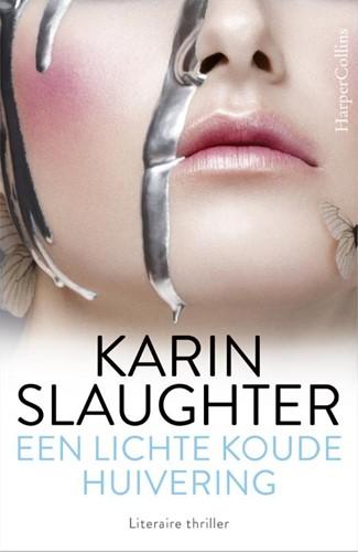 Een lichte koude huivering Slaughter, Karin