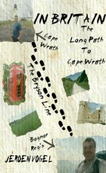 In Britain -The Long Path To Cape Wrath Vogel, Jeroen