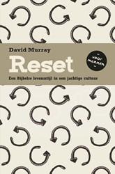 Reset voor mannen -Een Bijbelse levensstijl in ee n jachtige cultuur Murray, David