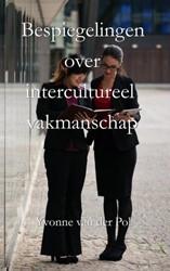 Bespiegelingen over intercultureel vakma Pol, Yvonne van der