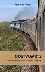 Oostwaarts -Over land van Belgie naar Zui d-China... en terug! Buttiens, Jarne