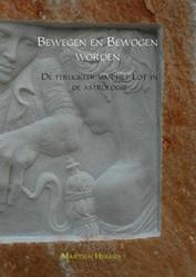 Bewegen en Bewogen worden -de terugkeer van het lot in de astrologie Hermes, Martien
