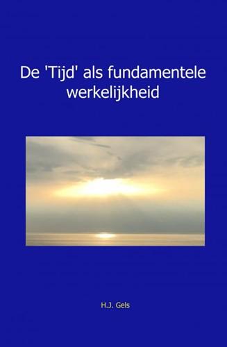 De 'Tijd' als fundamentele wer Gels, H.J.