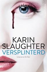 Versplinterd & Laatste adem (pakket) Slaughter, Karin