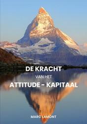 De Kracht van het Attitude-Kapitaal Lamont, Marc