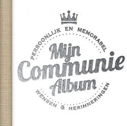 Communie album -Herinneringen aan mijn eerste communie Spoelstra, Sonja