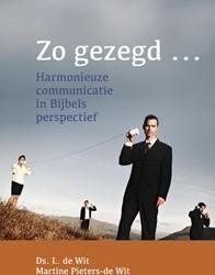 Zo gezegd... -harmonieuze communicatie in Bi jbels perspectief Wit, L. de