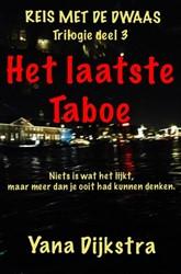 Het laatste Taboe -Trilogie: Deel 3 Dijkstra, Yana