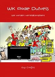 WK Rode Duivels -We worden wereldkampioen! Cozijns, Guy