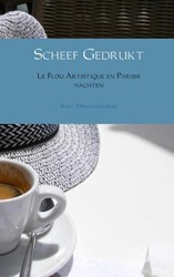 Scheef Gedrukt -Le Flou Artistique en Parijse nachten Deraedemaeker, Sven