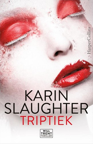 Triptiek -een Will Trent thriller Slaughter, Karin