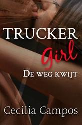 Trucker Girl -De weg kwijt Campos, Cecilia