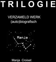 De Odyssee van mijn bestaan -Verzameld werk (auto)biografis ch Croiset, Manja