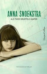 Als twee druppels water Snoekstra, Anna