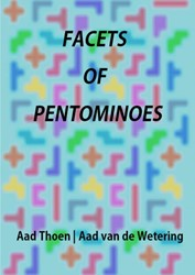 Facets of Pentominoes Aad van de Wetering, Aad Thoen,