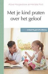 Met je kind praten over het geloof Hoogenboom, Aline