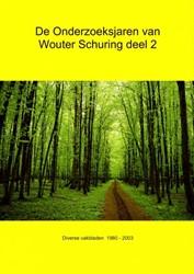 De onderzoeksjaren van Wouter Schuring Schuring, Wouter