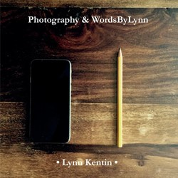 Photography & WordsByLynn Kentin, Lynn