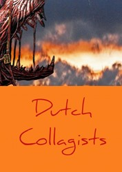 Dutch Collagists -Volume I Collagists, Dutch