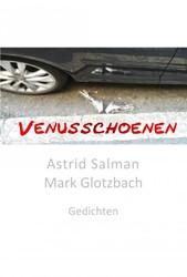 Venusschoenen -Gedichten Mark Glotzbach, Astrid Salman