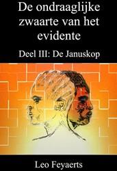 De ondraaglijke zwaarte van het evidente -Deel III: De Januskop Feyaerts, Leo