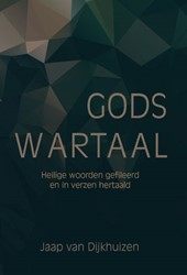 Gods wartaal Dijkhuizen, Jaap van