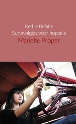 Red Je Relatie             Survivalgids -Survivalgids voor koppels Proper, Marieke