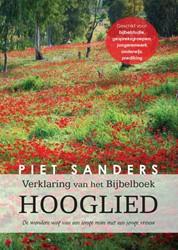 Verklaring van het Bijbelboek Hooglied -de wondere weg van een jonge m an met een jonge vrouw Sanders, Piet
