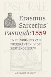 Erasmus Sarcerius' Pastorale (1559) Groot, C.T. de