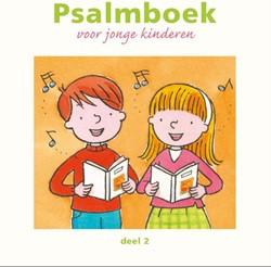 Psalmboek voor jonge kinderen Jacobsen-Bosma, A.C.