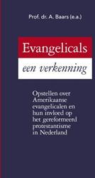 Evangelicals, een verkenning -opstellen over Amerikaanse eva ngelicalen en hun invloed op h Baars e.a., Prof. Dr. A.