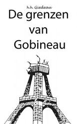De grenzen van Gobineau GIEDEAU, H.H.
