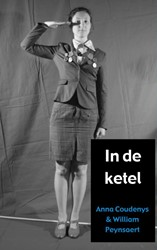 In de ketel -monoloog William Peynsaert, Anna Coudenys &