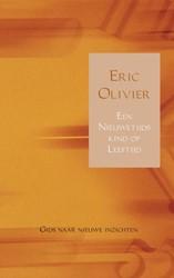 Een Nieuwetijdskind op Leeftijd -gids naar nieuwe inzichten Olivier, Eric