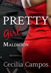Pretty Girl -Maldicion Campos, Cecilia