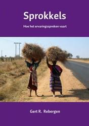 Sprokkels -Hoe het ervaringsspreken vaart Rebergen, Gert R.