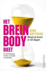 Het brein body dieet -Reset je brein in 40 dagen en word blijvend slanker, energie Gottfried, Sara