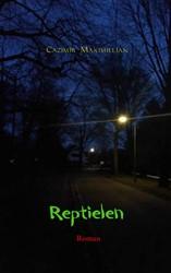 Reptielen -Roman Maximillian, Cazimir