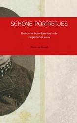 SCHONE PORTRETJES -Brabantse buitenbeentjes in de negentiende eeuw Van Brussel, Marita
