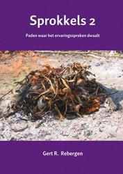 Sprokkels -Paden waar het ervaringsspreke n dwaalt Rebergen, Gert R.