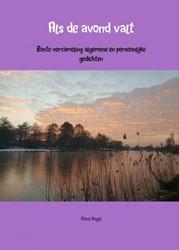 Als de avond valt -bonte verzameling algemene en persoonlijke gedichten Vogel, Hans