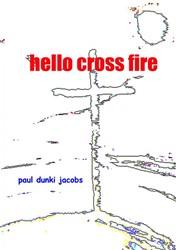 hello cross fire dunki jacobs, paul