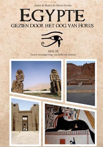 Egypte, gezien door het Oog van Horus -Deel 2: Luxor en omgeving, van Edfu tot Assioet de Ruiter, Andre